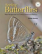 Seeing butterflies : new perspectives on colour, pattern & mimicry