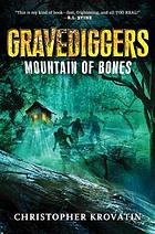 Gravediggers : mountain of bones.