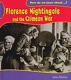 How do we know about Florence Nightingale and the Crimean War?