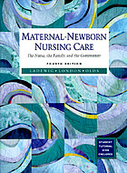 Maternal-newborn nursing care : the nurse, the family, and the community