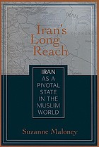 Iran's long reach : Iran as a pivotal state in the Muslim world
