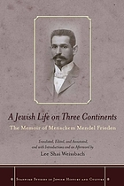A Jewish life on three continents : the memoir of Menachem Mendel Frieden