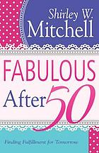 Fabulous after 50