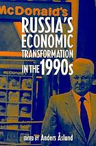 Russia's economic transformation in the 1990s
