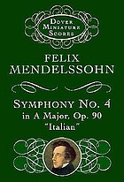 Symphony no. 4 in A major, op. 90 : Italian