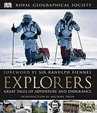 Explorers : great tales of adventure and endurance