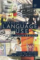 Introducing language in use : a coursebook