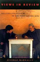 Views in review : politics and culture in the state of the Jews
