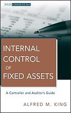 Internal control of fixed assets : a controller and auditor's guide