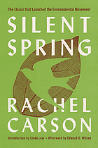 Silent spring : the classic that launched the environmental movement.