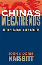 China's megatrends : the 8 pillars of a new society