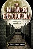 The Halloween encyclopedia by  Lisa Morton