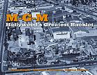 M-G-M : Hollywood's greatest backlot