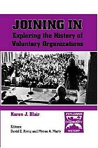 Joining in : exploring the history of voluntary organizations