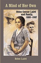 A mind of her own : Helen Connor Laird and family, 1888-1982