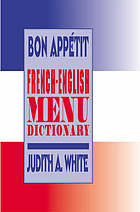 Bon appétit : French-English menu dictionary