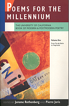 Poems for the millennium : the University of California book of modern & postmodern poetry. Vol. 1, From fin-de-siècle to negritude