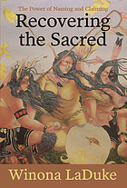 Recovering the sacred : the power of naming and claiming