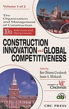 The organization and management of construction : 10th International Symposium, Construction Innovation and Global Competitiveness