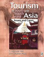 Tourism in South and Southeast Asia : issues and cases