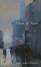 Then & now : poems