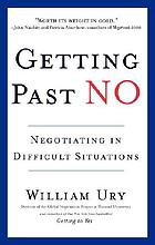 Getting past no : negotiating your from confrontation to cooperation