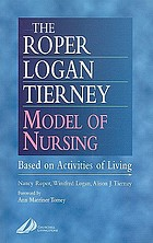 The Roper-Logan-Tierney model of nursing : based on activities of living
