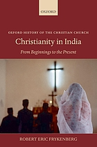 Christianity in India : from beginnings to the present