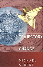 The trajectory of change : activist strategies for social transformation