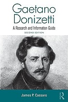 Gaetano Donizetti : a research and information guide