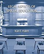 The legal aspects of special education