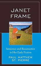 Janet Frame : semiotics and biosemiotics in her early fiction