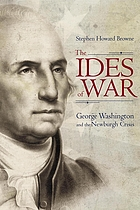 The ides of war : George Washington and the Newburgh crisis