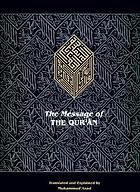 The message of the Qur'ān : the full account of the revealed Arabic text accompanied by parallel transliteration