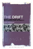 The drift : affect, adaptation, and new perspectives on fidelity