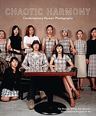 Chaotic harmony : contemporary Korean photography