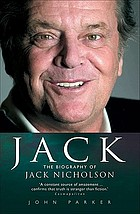 Jack : the biography of Jack Nicolson