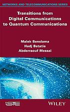 Transitions from digital communications to quantum communications : concepts and prospects