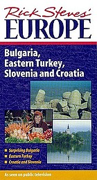 Surprising Bulgaria Eastern Turkey ; Slovenia and Croatia