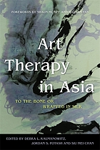 Art therapy in Asia : to the bone or wrapped in silk