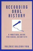 Recording oral history : a practical guide for social scientists