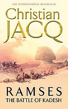 Ramses : the battle of Kadesh