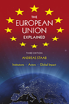 The European Union explained : institutions, actors, global impact