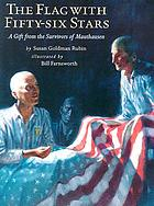 The flag with fifty-six stars : a gift from the survivors of Mauthausen