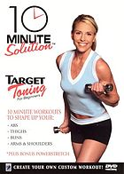 10 minute solution. Target toning for beginners