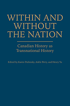 Within and Without the Nation : Canadian History as Transnational History