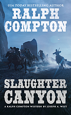 Slaughter Canyon : a Ralph Compton novel