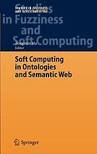 Soft Computing in Ontologies and Semantic Web