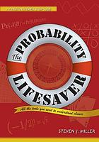 The probability lifesaver : all the tools you need to understand chance