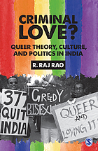 Criminal love? : queer theory, culture, and politics in India